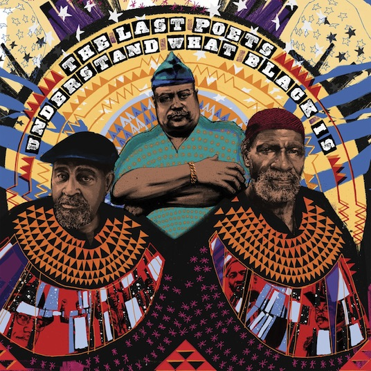 THE LAST POETS - «Understand What Black Is»